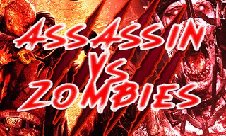 Assassin VS Zombies