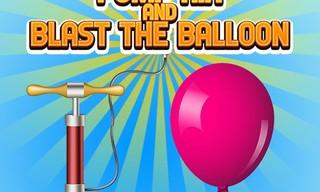 Pump Air And Blast the Balloon